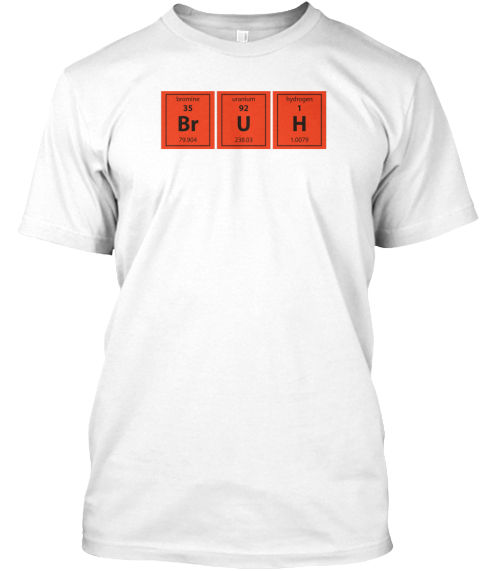 35 92 1 Br U H White T-Shirt Front