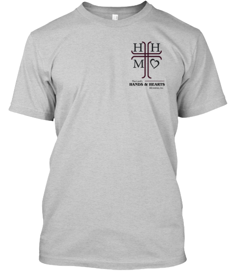 The Lord's Hands & Hearts Ministries Tee
