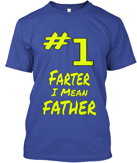 #1 Farter-Father