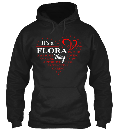 It's A Flora Thing Black Sweatshirt Front