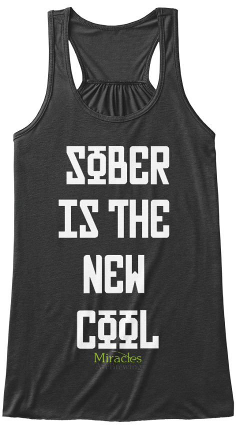 Sober Is The New Cool Miracles Dark Grey Heather Women's Tank Top Front