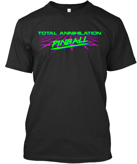 Total Annihilation Pinball Black T-Shirt Front