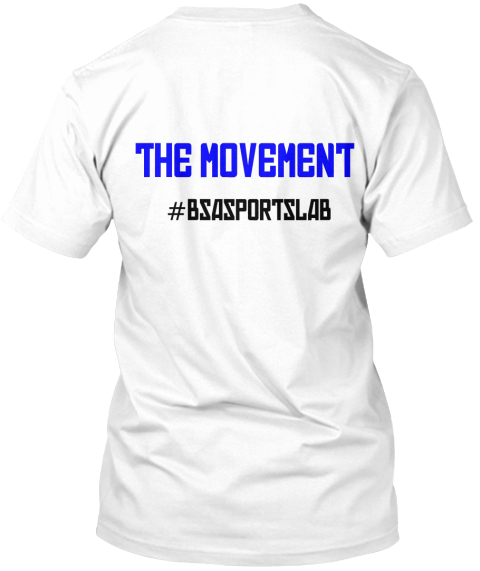 The Movement #Bsasportslab White T-Shirt Back