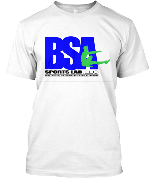 Bsa Sports Lab, Llc Balance Strength Athleticism White T-Shirt Front