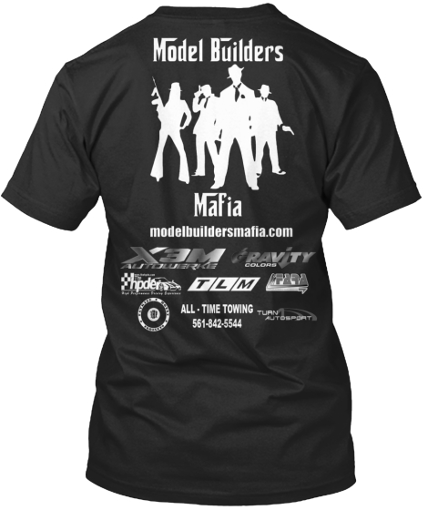 Model Builders Mafia Modelbuildersmafia. Com X3 M Autowerke Gravity Colors Tlm Hpde All Time Towing Turn Autosport... T-Shirt Back