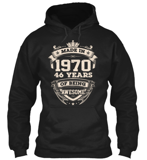 Made In 1970 46 Years Of Being Awesome Black T-Shirt Front