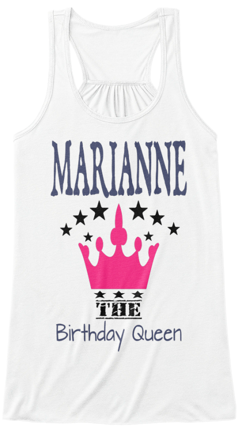 Marianne The Birthday Queen White T-Shirt Front
