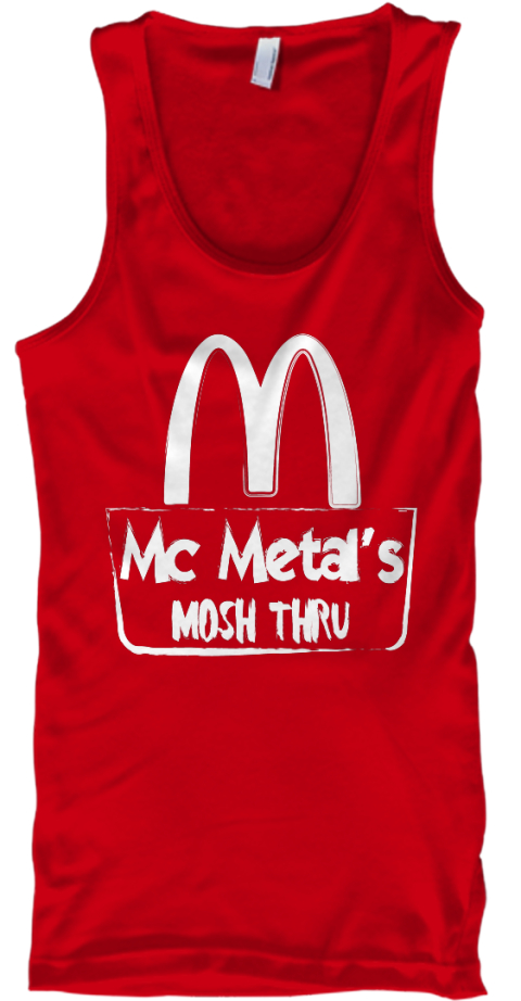 Mc Metal's Mosh Thru Red T-Shirt Front