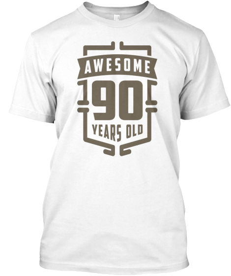 Awesome 90 Years Old T-Shirt Front
