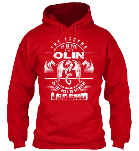 The Legend Is Alive Olin On The Road To Recovery Legend Red T-Shirt Front