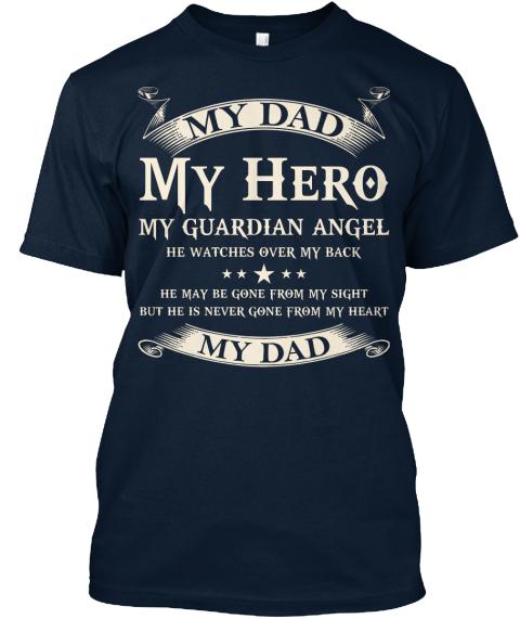 Usaprint Fathers Day Dad T Shirt My Dad My Hero Design T: My Dad My Hero My Guardian Angel