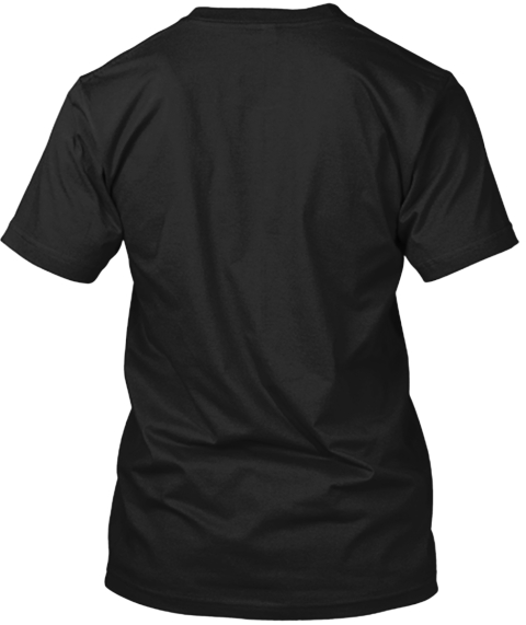 My Husband Still Plays With Trucks! Black T-Shirt Back