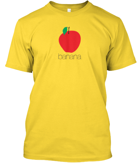 It's A Banana, Damnit! Sunshine T-Shirt Front