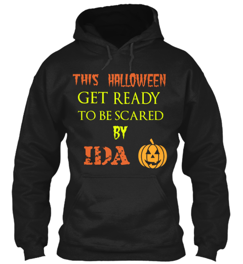 This Halloween Get Ready To Be Scared By Ida Black T-Shirt Front