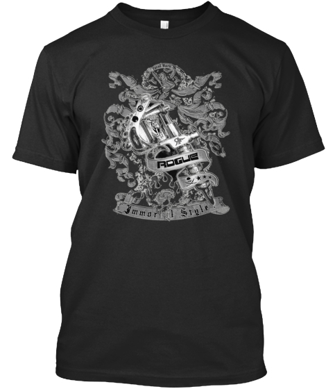 Rogue Immortal Style T-Shirt Front