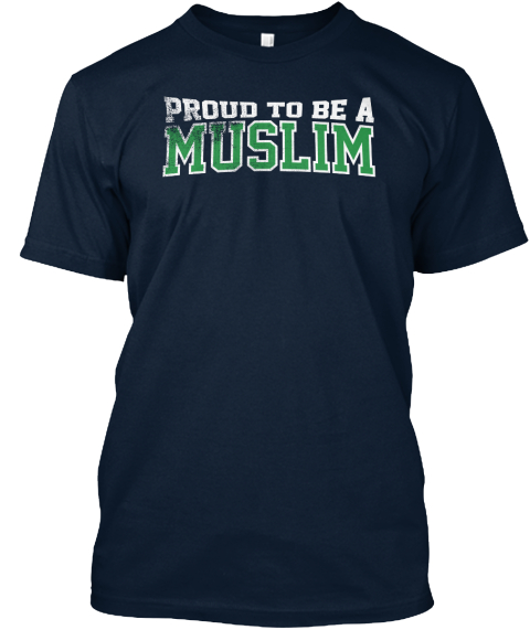 Proud To Be A Muslim New Navy T-Shirt Front