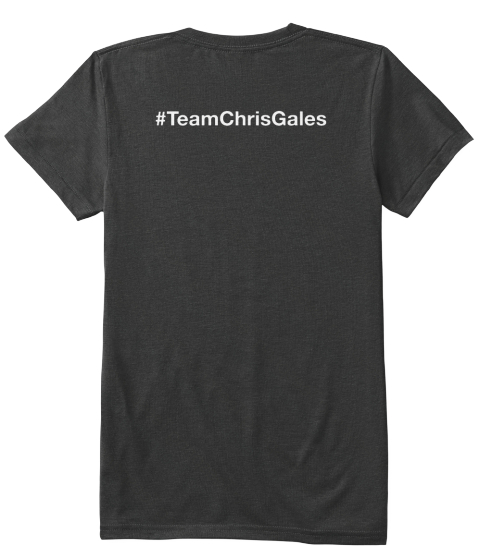 #Team Chris Gales Vintage Black T-Shirt Back