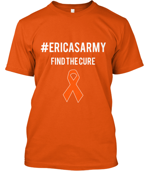 %23 Ericas Army Find The Cure Orange T-Shirt Front