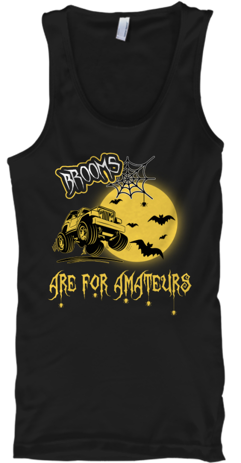 Brooms Are For Amateurs Black Tank Top Front