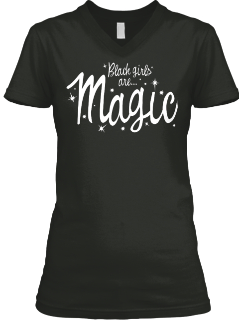 Black Girls Are... Magic  Black T-Shirt Front