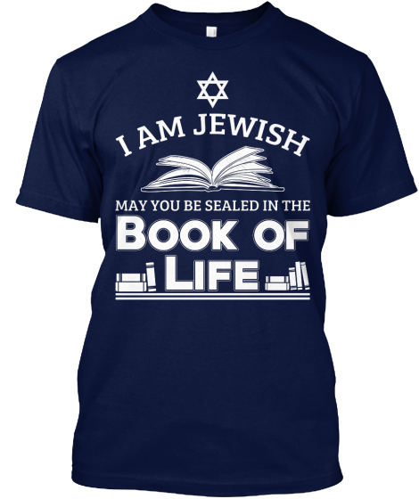 I Am Jewish May You Be Sealed In The Book Of Life T-Shirt Front
