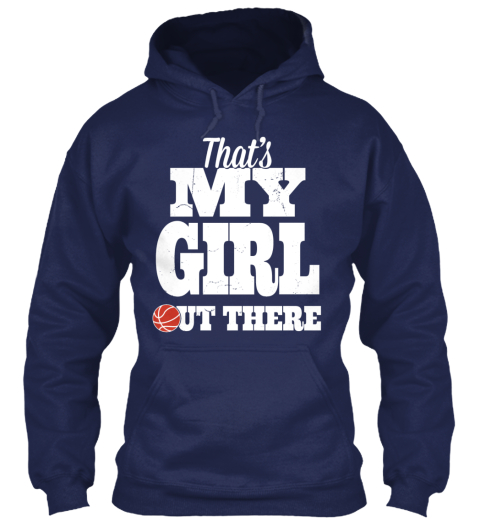That's My Girl Out There Navy T-Shirt Front