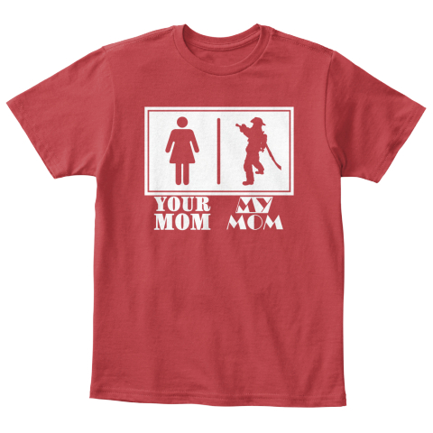 Your Mom My Mom Kids Firefighter Your Mom My Mom Products From Female Firefighter Shirts Teespring