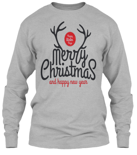 Happy Winter Day Merry Christmas And Happy New Year Sport Grey Long Sleeve T-Shirt Front