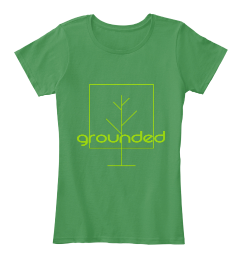 Grounded Kelly Green  Women's T-Shirt Front