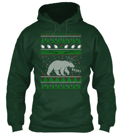 Beer ! Ugly Christmas Sweater Forest Green Sweatshirt Front