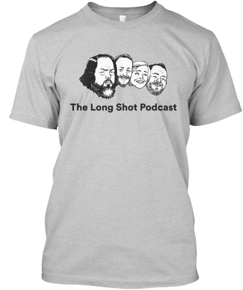 The Long Shot Podcast Light Steel T-Shirt Front
