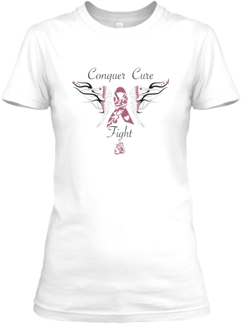 Conquer Cure Fight  White Women's T-Shirt Front