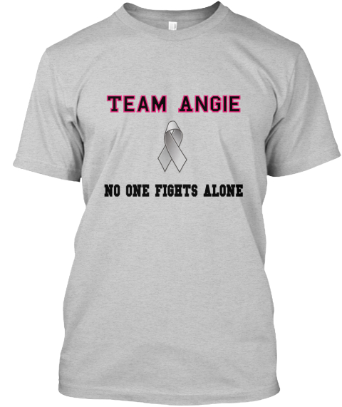 Team Angie No One Fights Alone Light Steel Camiseta Front