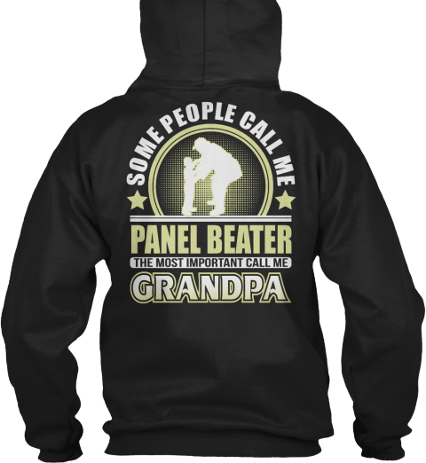 Some People Call Me Panel Beater The Most Important Call Me Grandpa Black Camiseta Back