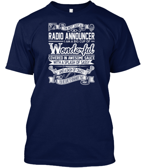 Radio Announcer Big Cup Wonderful Sauce  Navy T-Shirt Front