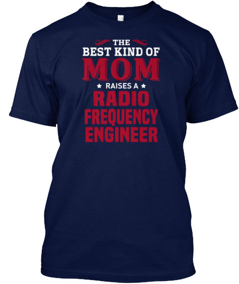 Radio Frequency Engineer Navy T-Shirt Front