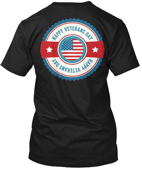 Veterans Day T Shirts. - happy veterans day happy veterans day ... 4d1a289b7