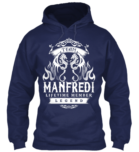 Team Manfredi Lifetime Member Legend Navy Sweatshirt Front