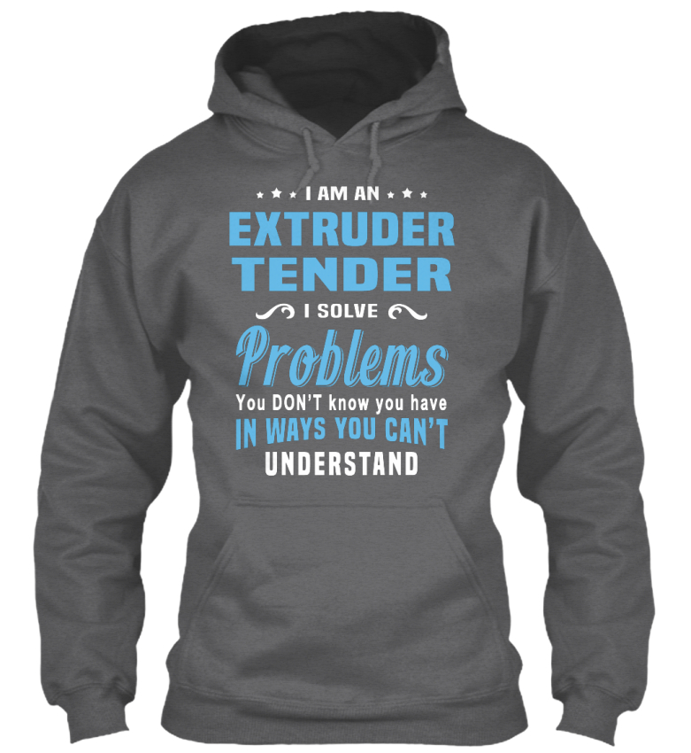 Casual-Extruder-Tender-I-Am-A-Solve-Problems-You-Gildan-Hoodie-Sweatshirt miniature 5