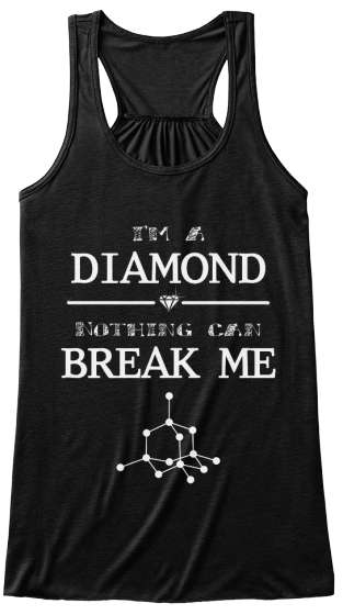 I'm A Diamond Nothing Can Break Me Women's Tank Top Front