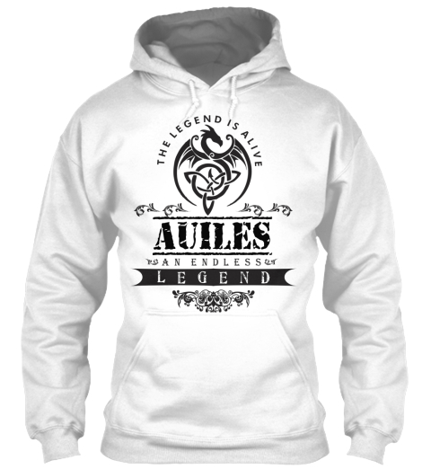 The Legend Is Alive Auiles An Endless Legend White Sweatshirt Front