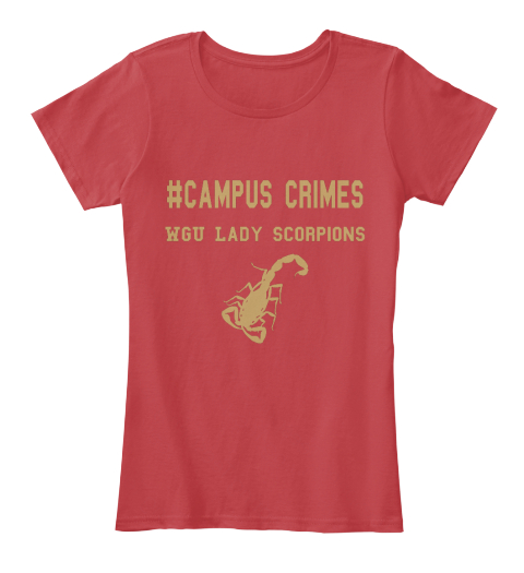 Campus Crimes Wgu Lady Scorpions Classic Red Women's T-Shirt Front