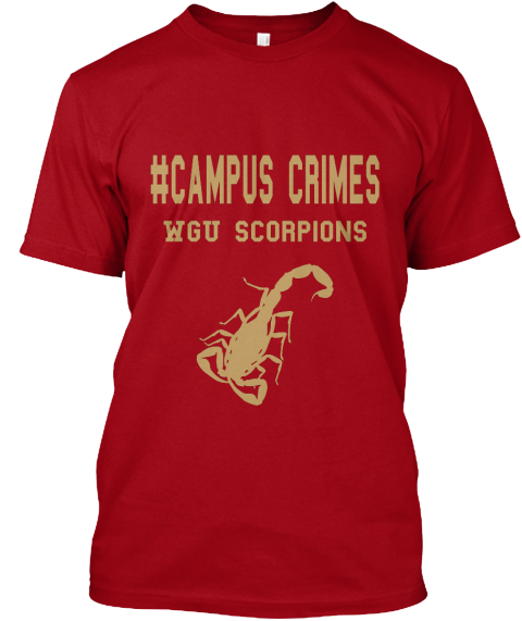 #Campus Crimes Wgu Scorpions Deep Red T-Shirt Front
