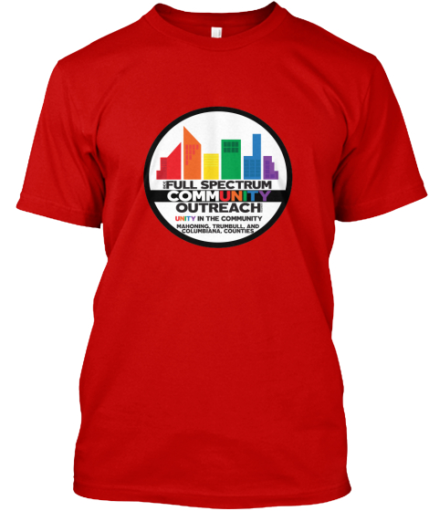 Full Spectrum Community Outreach Unity In Community Mahoning, Trumbull And Colombiana, Counties  T-Shirt Front