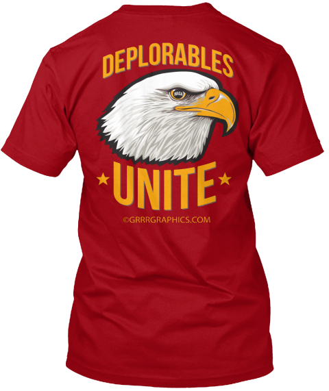 Deplorabels Unite Grrrgraphics.Com Deep Red T-Shirt Back