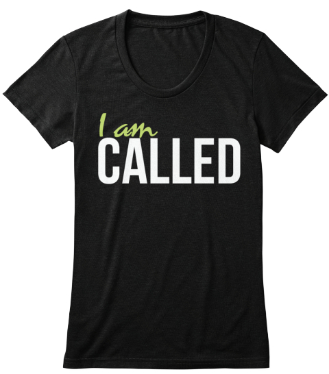 I Am Called Solid Black Women's T-Shirt Front