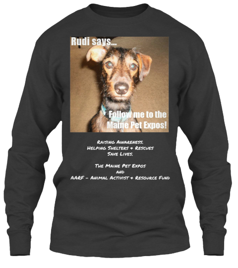 Raising Awareness.%0 A Helping Shelters %26 Rescues%0 A Save Lives.%0 A%0 A The Maine Pet Expos%0 Aand%0 Aaarf   Animal... Dark Heather Long Sleeve T-Shirt Front