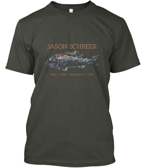 Jason Schreer April 7 1966   November 3 1966 Smoke Gray T-Shirt Front