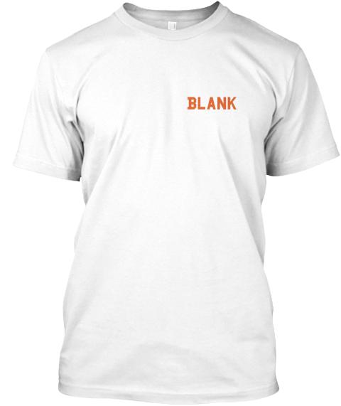 Blank Tee Shirt Blank Products Teespring