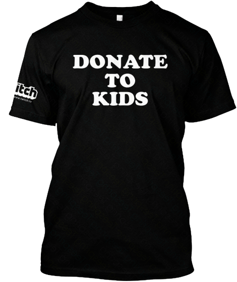 Twitch Www Twicth Tv Donate To Kids T-Shirt Front